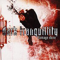 [Dark Tranquillity Damage Done Album Cover]