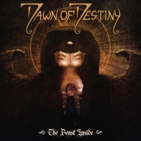 [Dawn of Destiny The Beast Inside Album Cover]