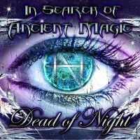 [Dead of Night In Search of Ancient Magic Album Cover]