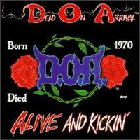[Dead on Arrival Alive And Kickin'  Album Cover]