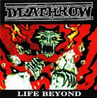 Deathrow Life Beyond Album Cover