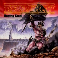Deathrow Raging Steel Album Cover