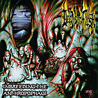[Deeds of Flesh Inbreeding the Anthropophagi Album Cover]