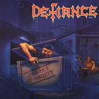 [Defiance Product Of Society Album Cover]