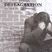 Deflagration The Pain You Can't Forget Album Cover