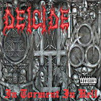 [Deicide In Torment In Hell Album Cover]