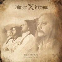 [Delirium X Tremens Belo Dunum - Echoes From The Past Album Cover]