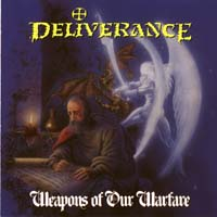 [Deliverance Weapons of Our Warfare Album Cover]