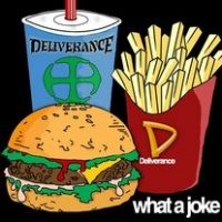 Deliverance What A Joke Album Cover