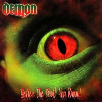 [Demon Better The Devil You Know Album Cover]