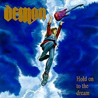 [Demon Hold On To The Dream Album Cover]