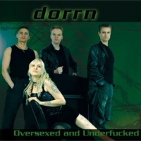 [Dorrn Oversexed and Underfucked Album Cover]