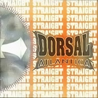 [Dorsal Atlantica Straight Album Cover]