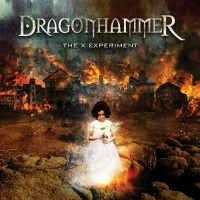 [Dragonhammer The X Experiment Album Cover]