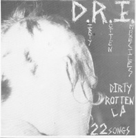 [D.R.I. Dirty Rotten LP Album Cover]