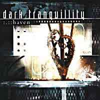 [Dark Tranquillity Haven Album Cover]