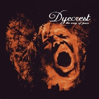[Dyecrest The Way of Pain Album Cover]