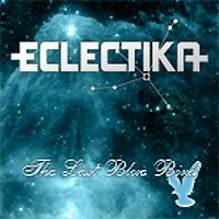 [Eclectika The Last Blue Bird Album Cover]