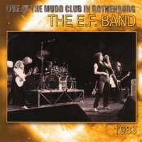 [E.F. Band Live at the Mudd Club in Gothenburg 1983 Album Cover]