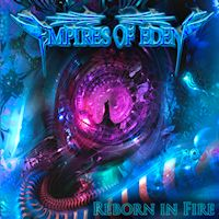 [Empires Of Eden Reborn In Fire Album Cover]