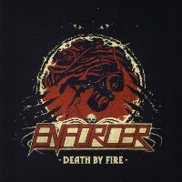 [Enforcer Death by Fire Album Cover]