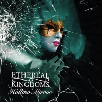 [Ethereal Kingdoms Hollow Mirror Album Cover]