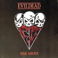 [EvilDead Rise Above Album Cover]