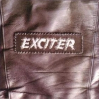 Exciter Exciter (O.T.T.) Album Cover
