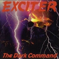 [Exciter The Dark Command Album Cover]