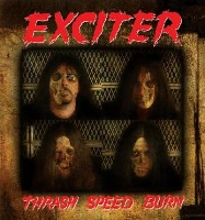 [Exciter Thrash, Speed, Burn Album Cover]