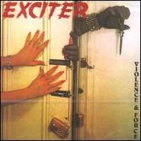 Exciter Violence and Force Album Cover