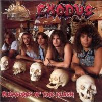 Exodus Pleasures Of The Flesh Album Cover