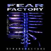 [Fear Factory Demanufacture Album Cover]