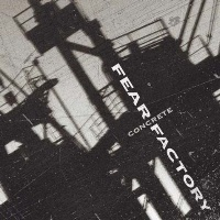 [Fear Factory Concrete Album Cover]