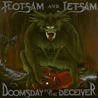 [Flotsam and Jetsam Doomsday for the Deceiver Album Cover]
