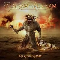 [Flotsam and Jetsam The End Of Chaos Album Cover]