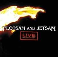 [Flotsam and Jetsam Live in Phoenix Album Cover]