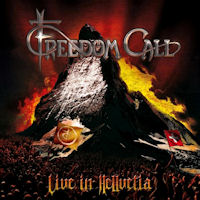 [Freedom Call Live In Hellvetia Album Cover]