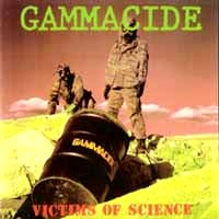 Gammacide Victims Of Science Album Cover