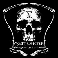 Goatwhore Carving Out the Eyes of God Album Cover
