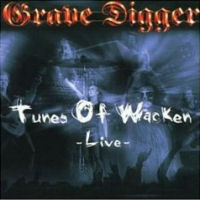 [Grave Digger Tunes Of Wacken - Live Album Cover]