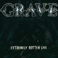 [Grave Extremely Rotten Live Album Cover]