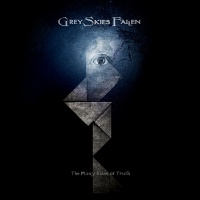 [Grey Skies Fallen The Many Sides of Truth Album Cover]