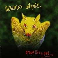 [Guano Apes Proud Like a God Album Cover]