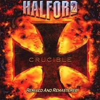 Halford Crucible - Remixed and Remastered Album Cover