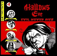 [Hallows Eve Evil Never Dies Album Cover]