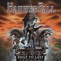 [Hammerfall Built To Last Album Cover]