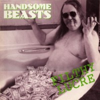[The Handsome Beasts Filthy Lucre Album Cover]