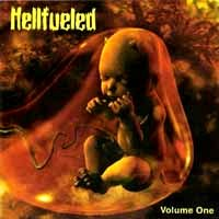 [Hellfueled Volume One Album Cover]