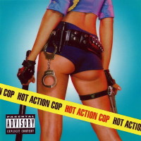 [Hot Action Cop Hot Action Cop Album Cover]